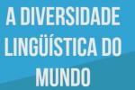 A diversidade lingüística do mundo