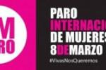 Convocatoria Paro Internacional 8 de Marzo.Si nuestras vidas no valen, ¡produzcan sin nosotras! –