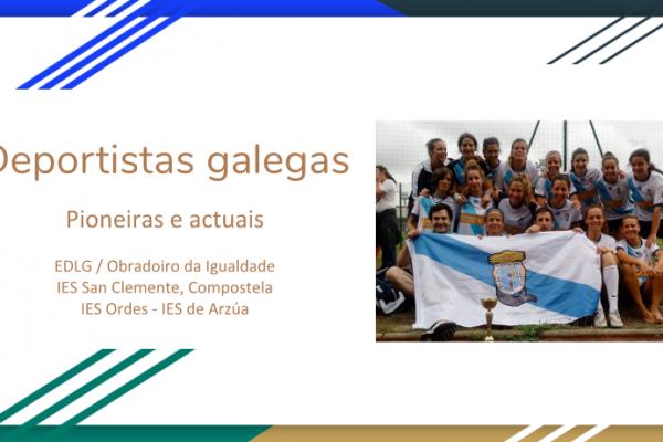 Unha homenaxe ás deportistas galegas