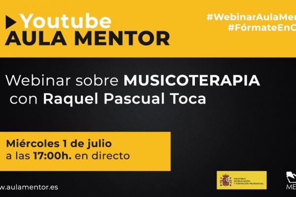 Webinar Iniciación a la musicoterapia (x 1 de julio a las 17:00)