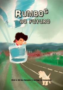 Rumbo(6) ao Futuro – Ano 2020/2021